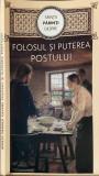 SFINTII PARINTI - DESPRE FOLOSUL SI PUTEREA POSTULUI