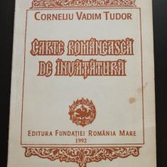 Corneliu Vadim Tudor - Carte românească de învățătură (cu dedicație/ autograf)
