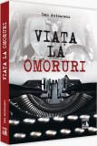 Viata la Omoruri | Dan Antonescu