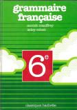 Grammaire francaise - Annick Mauffrey / Isdey cohen (cartonata/ noua/ franceza)