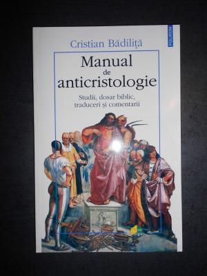 CRISTIAN BADILITA - MANUAL DE ANTICRISTOLOGIE foto