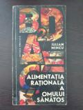 ALIMENTATATIA RATIONALA A OMULUI SANATOS - Iulian Mincu