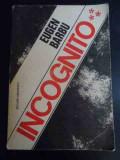 Incognito Vol.3 - Eugen Barbu ,547984