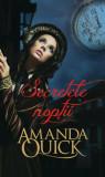SECRETELE NOPTII - AMANDA QUICK