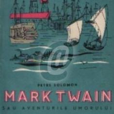 Mark Twain sau aventurile umorului - Editia a II-a