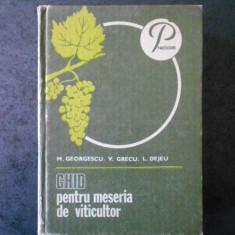M. GEORGESCU - GHID PENTRU MESERIA DE VITICULTOR