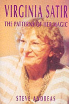 Virginia Satir: The Patterns of Her Magic foto