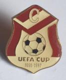 Insigna veche FOTBAL  - UEFA CUP 1996 - 1997
