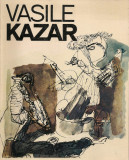ALBUM VASILE KAZAR - text DAN GROGORESCU  - 1988