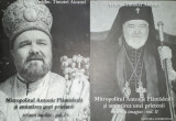 Timotei Aioanei - Mitropolitul Antonie Plămădeală și amintirea unei prietenii