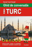 Cumpara ieftin Ghid de conversatie roman-turc (editia 2018)/Nevzat Yusuf Sarigol