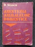 ANESTEZIA ANIMALELOR DOMESTICE - Stancu