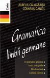 Gramatica limbii germane | Aurelia Calugarita, Cornelia Danciu, Corint