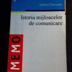 ISTORIA MIJLOACELOR DE COMUNICARE - GABRIEL THOVERON