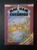 VICTOR STEROM - MAC, HAM SI CUCURIGU