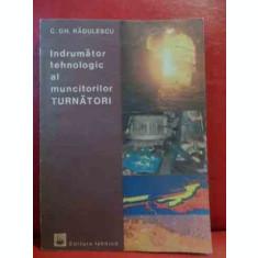 Indrumator Tehnologic Al Muncitorilor Turnatori - C.gh. Radulescu ,540158