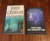 Oferta 2 romane de actiune Ca noi! John Grisham - Clientul si Forsyth - Fantoma