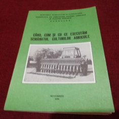 VASILE POPESCU - CAND CUM SI CU CE EXECUTAM SEMANATUL CULTURILOR AGRICOLE 1994