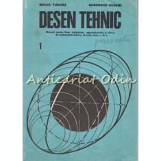 Desen Tehnic - Mihail Tudose, Gheorghe Husein