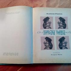 POVESTEA VORBII - ANTON PANN - EUGEN TARU (ilustratii) - 1958, 401 p.