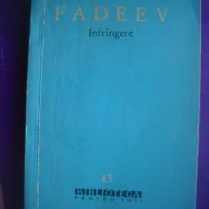 HOPCT  INFRANGERE / FADEEV A   - 1960  -200  PAGINI