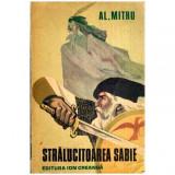Stralucitoarea sabie - legenda valaha, Alexandru Mitru