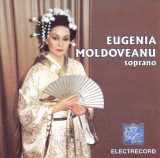 CD Opera: Eugenia Moldoveanu - Arii din opere ( original Electrecord )