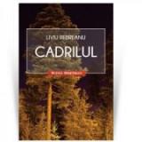 Cadrilul - Liviu Rebreanu