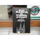 De la Barca la Viena si inapoi , Adrian Paunescu , 1981