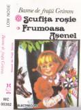Caseta audio: Basme de fratii Grimm - Scufita rosie ( originala Electrecord ), Casete audio