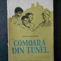 STEFAN GHEORGHIU - COMOARA DIN TUNEL (1956, usor uzata)
