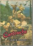 Cartouche Regele Hotilor - Jules De Grandpre, 1992