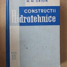 CONSTRUCTII HIDROTEHNICE- GRISIN, VOL II