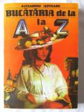 """BUCATARIA DE LA A LA Z"", Alexandru Isoveanu. Absolut noua, Alta editura"