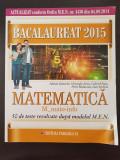 BACALAUREAT 2015 MATEMATICA  M_MATE-INFO 50 TESTE - A. Zanoschi, Gh. Iurea