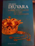 A Brief Illustrated History Of Romanians - Neagu Djuvara ,547675
