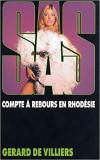 Gerard de Villiers - SAS - Compte a rebours en Rhodesie