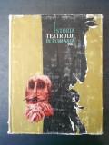 G. OPRESCU - ISTORIA TEATRULUI IN ROMANIA volumul 1