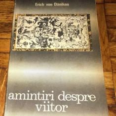 Erich von Daniken - Amintiri despre viitor