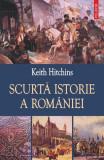 Scurta istorie a României