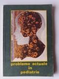 PROBLEME ACTUALE IN PEDIATRIE - S. NICOLAU