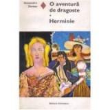 Al. Dumas - O aventură de dragoste * Herminie