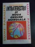 Intraterestrii Si Noua Ordine Mondiala - Cristian Negureanu ,541064