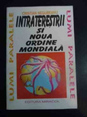 Intraterestrii Si Noua Ordine Mondiala - Cristian Negureanu ,541064 foto
