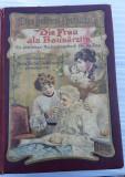 Carte veche.Frau als hausarztin de Anna Flicher Dukelmann., Ad Libri, 1907