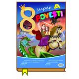 8 Super povesti - Fat-Frumos,... |