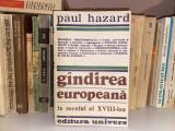 Gândirea europeană în secolul al XVIII-lea - Paul Hazard
