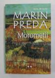 MOROMETII de MARIN PREDA , VOLUMUL II , 2012