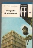 C9258 FOTOGRAFIA SI ARHITECTURA - DINU TEODOR CONSTANTINESCU