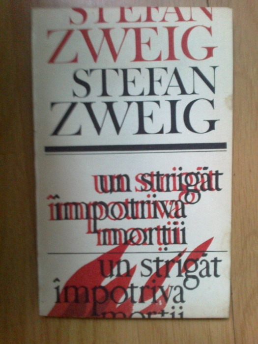 i Un strigat impotriva mortii - Stefan Zweig